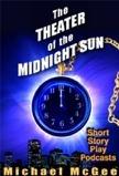 Theater of the Midnight Sun
